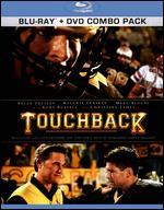 Touchback [2 Discs] [Blu-ray/DVD] - Don Handfield