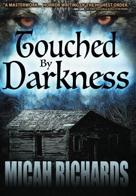 Touched by Darkness - Richards, Micah
