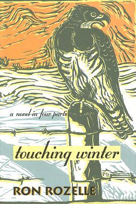 Touching Winter - Rozelle, Ron