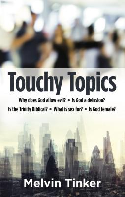Touchy Topics - Tinker, Melvin