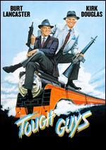 Tough Guys - Jeff Kanew