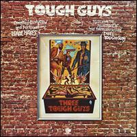 Tough Guys - Isaac Hayes