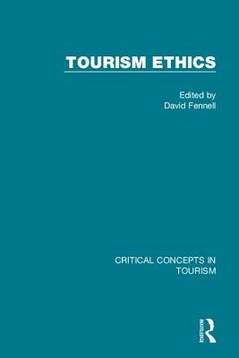 Tourism Ethics - Fennell, David (Editor)