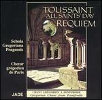 Toussaint - All Saints' Day Requiem: Gregorian Chant from Fontfroide