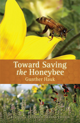 Toward Saving the Honeybee - Hauk, Gunther