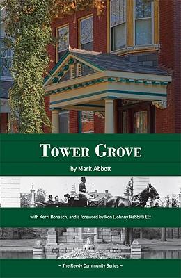 """Tower Grove"" - Abbott, Mark"