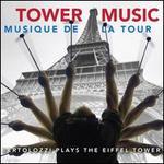 Tower Music (Musique de la Tour)