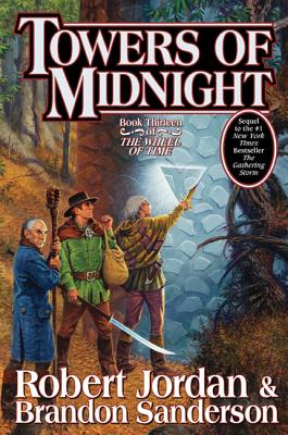 Towers of Midnight - Jordan, Robert, Professor, and Sanderson, Brandon