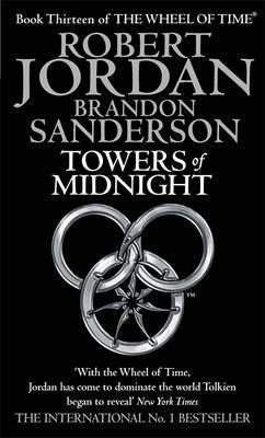 Towers of Midnight - Jordan, Robert, and Sanderson, Brandon