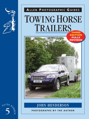 Towing Horse Trailers - Henderson, John