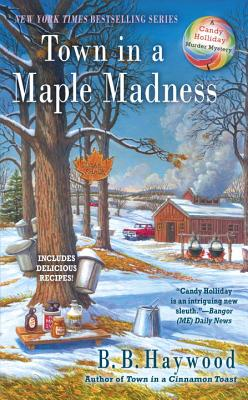Town in a Maple Madness - Haywood, B B