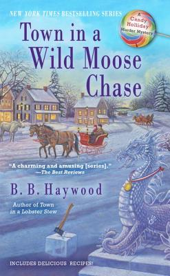 Town in a Wild Moose Chase - Haywood, B B