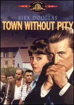 Town Without Pity - Gottfried Reinhardt