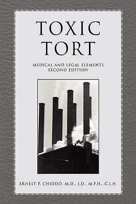Toxic Tort - Chiodo, Ernest P, M.D.