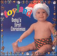 Toyland: Baby's First Christmas - Various Artists
