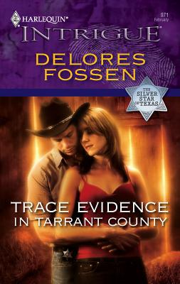 Trace Evidence in Tarrant County - Fossen, Delores