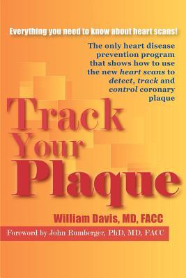 Track Your Plaque - Davis, William R