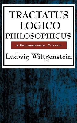 Tractatus Logico Philosophicus - Wittgenstein, Ludwig