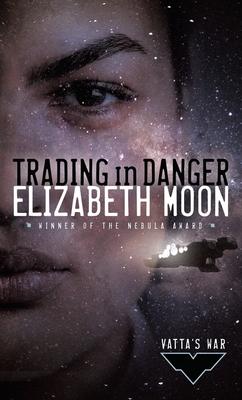 Trading in Danger - Moon, Elizabeth