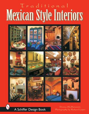 Traditional Mexican Style Interiors - McMenamin, Donna