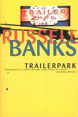 Trailerpark - Banks, Russell, and Patten, Arturo