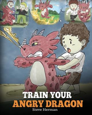Train Your Angry Dragon - Herman, Steve