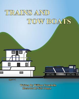 Trains and Tow Boats - Trombello, William