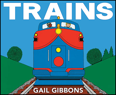 Trains - Gibbons, Gail