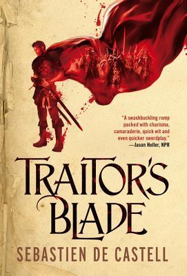 Traitor's Blade - De Castell, Sebastien