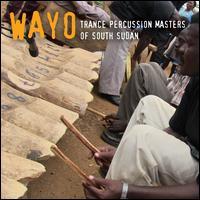 Trance Percussion Masters of South Sudan - Wayo