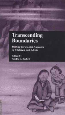 Transcending Boundaries: My Dancing Life - Beckett, Sandra L (Editor)