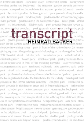 Transcript - Backer, Heimrad, and Achleitner, Friedrich (Editor), and Greaney, Patrick (Translated by)