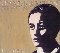 Transfiguration of Vincent - M. Ward