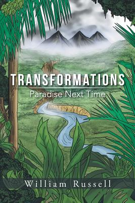 Transformations: Paradise Next Time - Russell, William