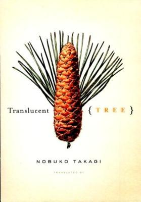 Translucent Tree - Takagi, Nobuko
