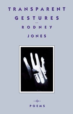 Transparent Gestures - Jones, Rodney