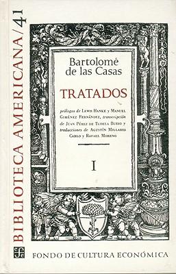 Tratados I - de Las Casas, Bartolome