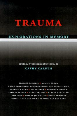 trauma explorations in memory pdf
