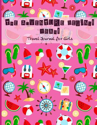 Travel Journal for Girls: The Adventure Begins! Yeah!: Vacation Diary with Lots of Games Inside (Word Search, Maze, Connect the Dots and Color) for Children, Travel Diary Notebooks for Kids, Travel Journal with Prompts and Blank Pages for Drawing... - Panda Studio