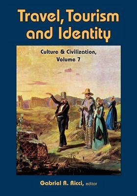 Travel, Tourism, and Identity - Ricci, Gabriel R.