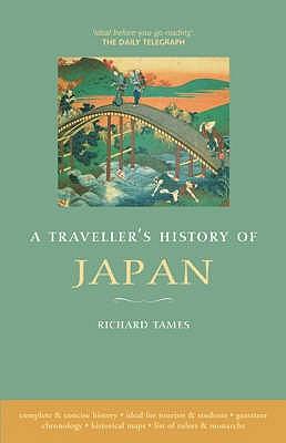 Traveller's History of Japan - Tames, Richard