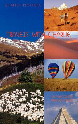 Travels with Charlie - Klotsche, Charles M
