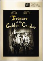 Treasure of the Golden Condor - Delmer Daves