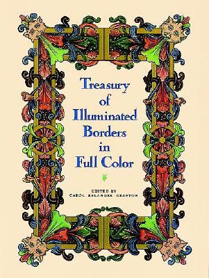 Treasury of Illuminated Borders in Full Color - Grafton, Carol Belanger (Editor)