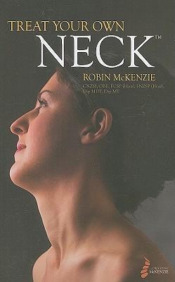 Treat Your Own Neck - McKenzie, Robin
