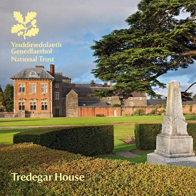 Tredegar House, South Wales: National Trust Guidebook - Price, Emily, and National Trust