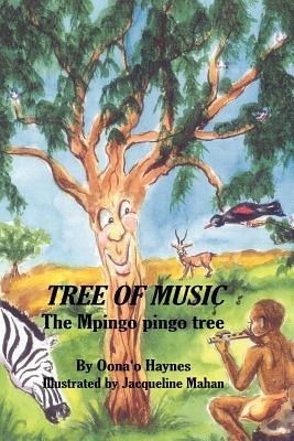 Tree of Music: The Mpingo Pingo Tree - Haynes, Oona'o