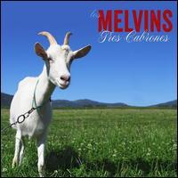 Tres Cabrones - Melvins