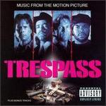 Trespass [Original Soundtrack]