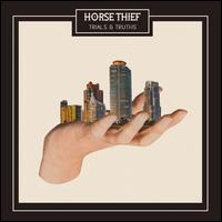 Trials & Truths - Horse Thief